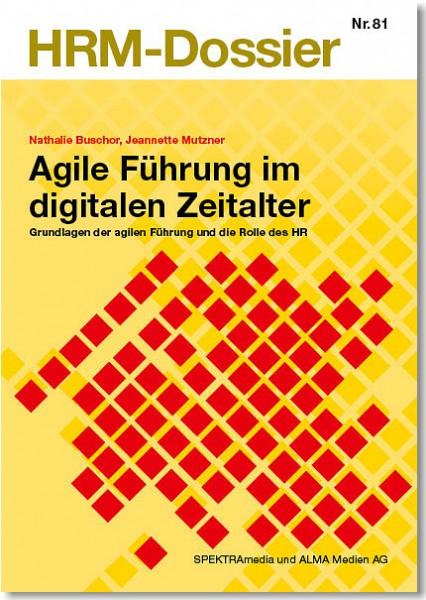 Nr. 81: Agile Führung im digitalen Zeitalter