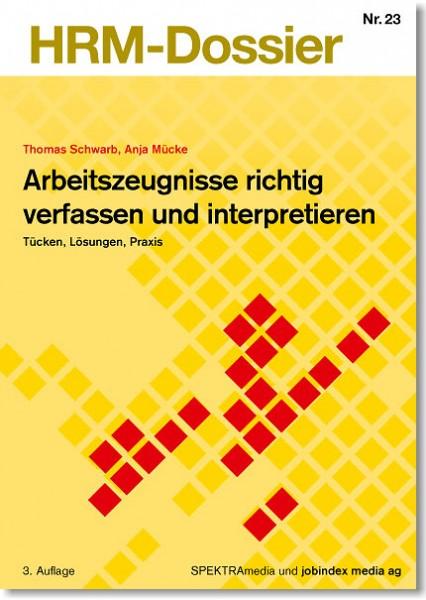 Nr. 23: Arbeitszeugnisse richtig verfassen und interpretieren