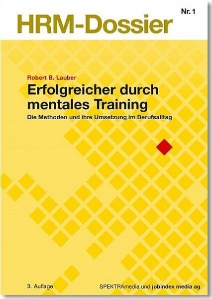 Nr. 01: Erfolgreicher durch mentales Training