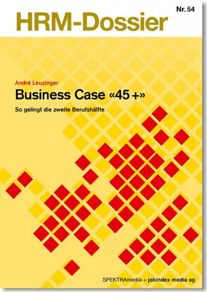 Nr. 54: Business Case «45 +»