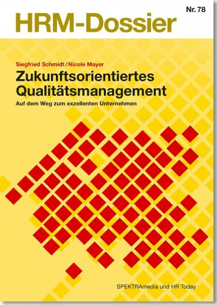 Nr. 78: Zukunftsorientiertes Qualitätsmanagement