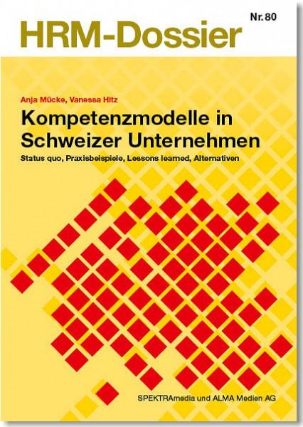 Nr. 80: Kompetenzmodelle in Schweizer Unternehmen