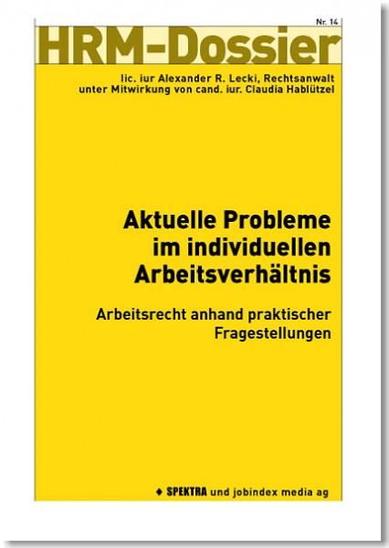Nr. 14: Aktuelle Probleme im individuellen Arbeitsverhältnis